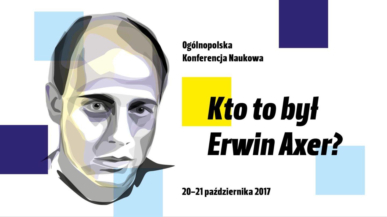 Kto tobył Erwin Axer?