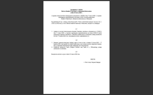 Warunki funkcjonowania Akademii Teatralnej, określone wZarządzeniu wsprawie zapobiegania rozprzestrzenianiu się wirusa COVID-19, zostają przedłużone dodnia 17 kwietnia 2020 roku.
