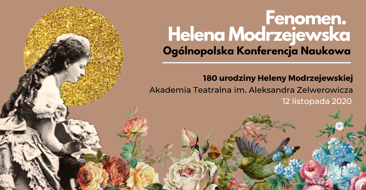 Plakat promocyjny konferencji Fenomen. Helena Modrzejewska