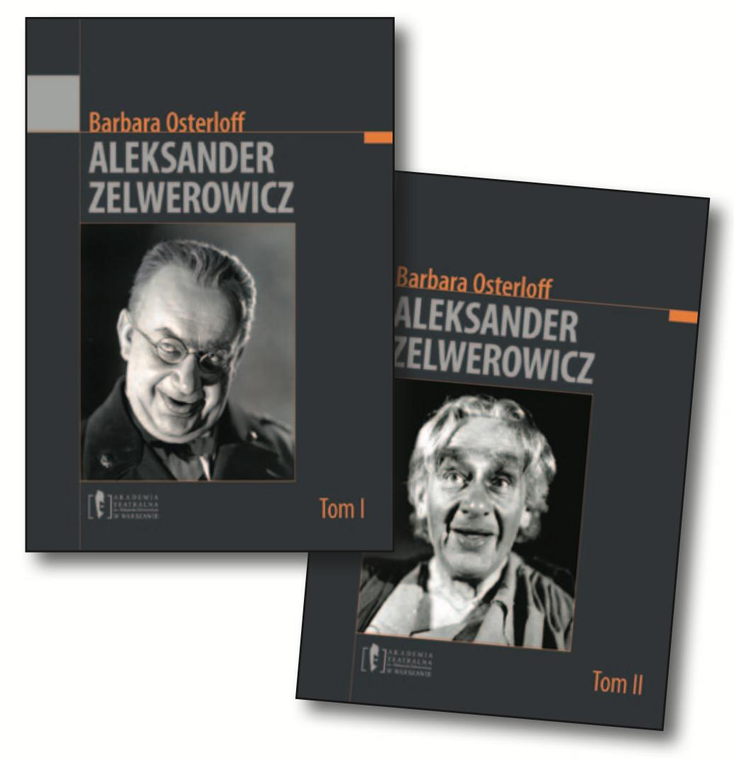 """Barbara Osterloff  <br> """"Aleksander Zelwerowicz"""""""