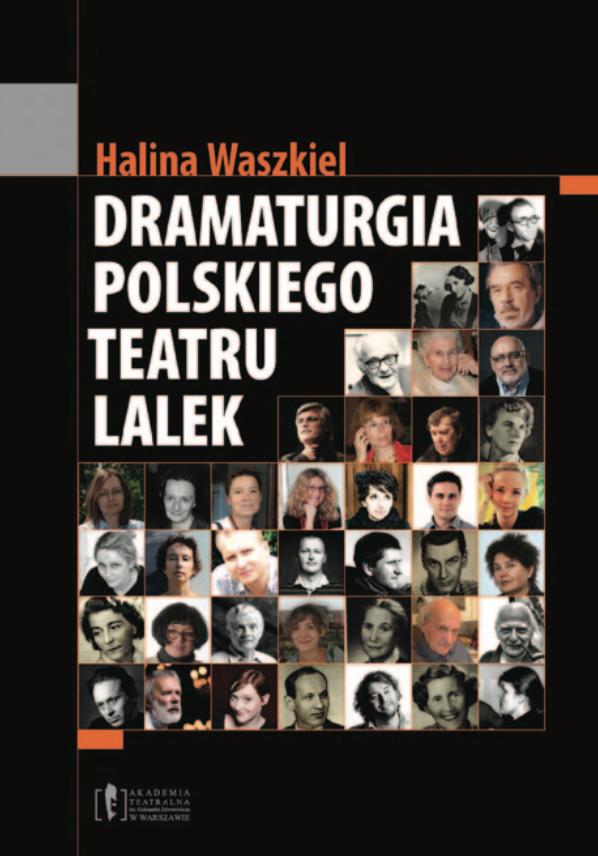 """Halina Waszkiel <br> """"Dramaturgia polskiego teatru lalek"""""""