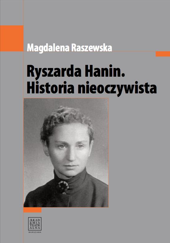 """Magdalena Raszewska <br> """"Ryszarda Hanin. Historia nieoczywista"""""""